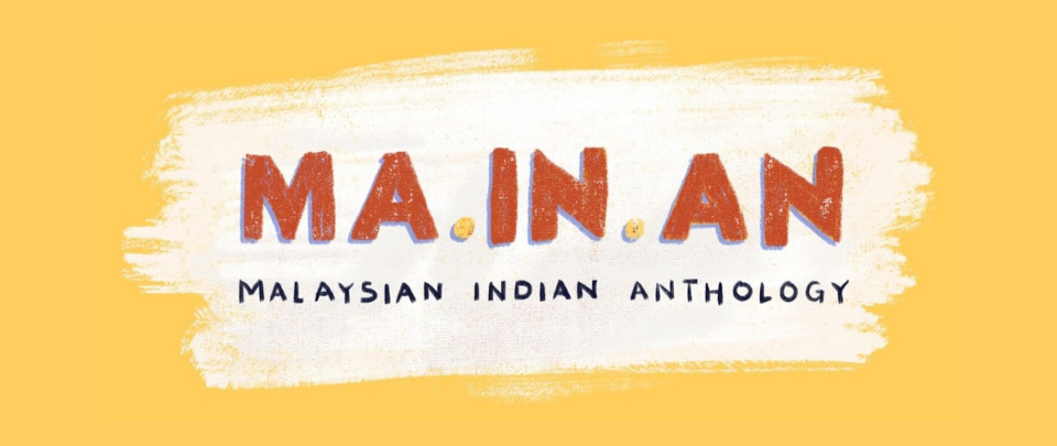 Good Things #4: The Malaysian Indian Anthology