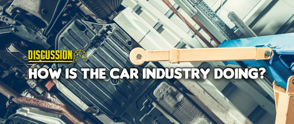 How Is The Car Industry Doing?