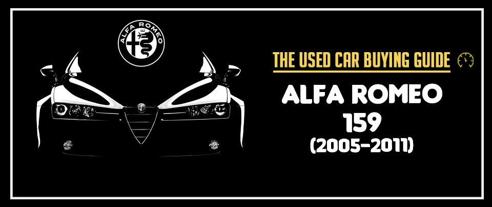 You Buy An Alfa Romeo 159 to Feed Your Soul