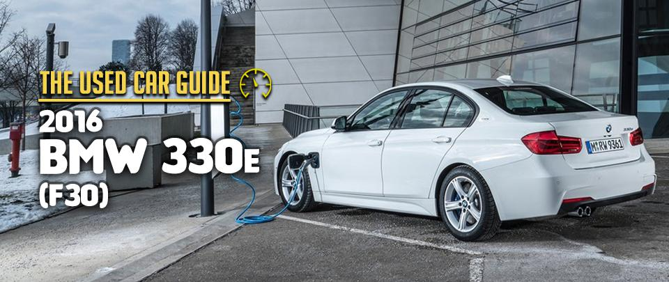 The 2016 BMW 330e Is Today's Premium Used Car Bargain