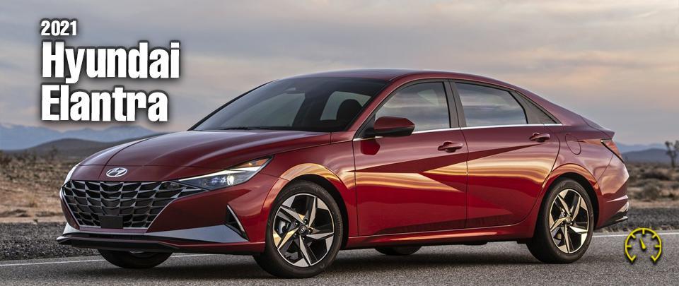 You Need To Drive The 2021 Hyundai Elantra