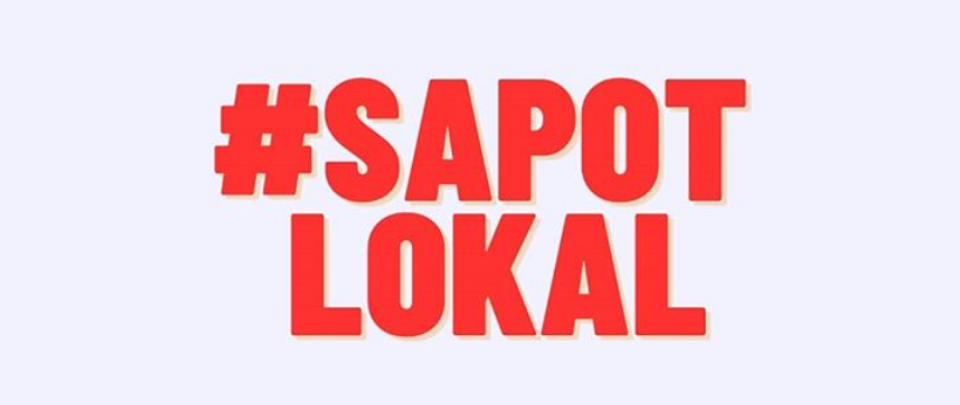 How to #SapotLokal, and Why