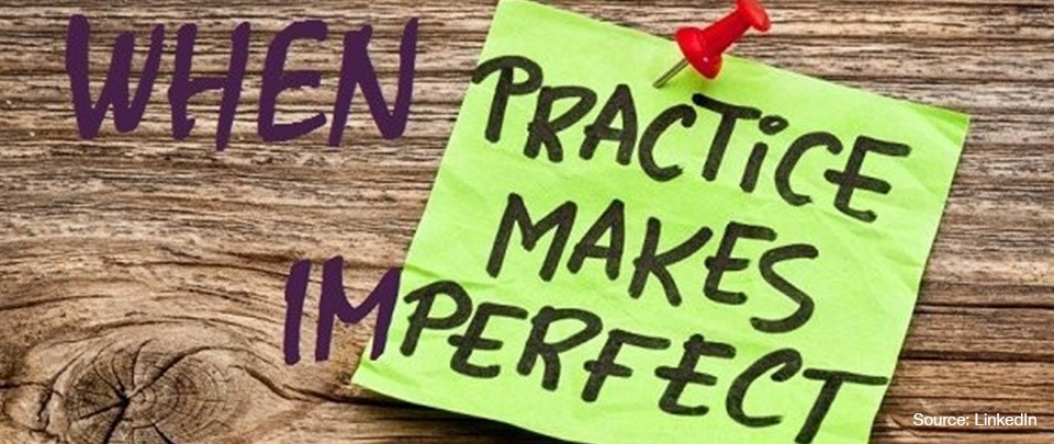 When Practice Makes Imperfect