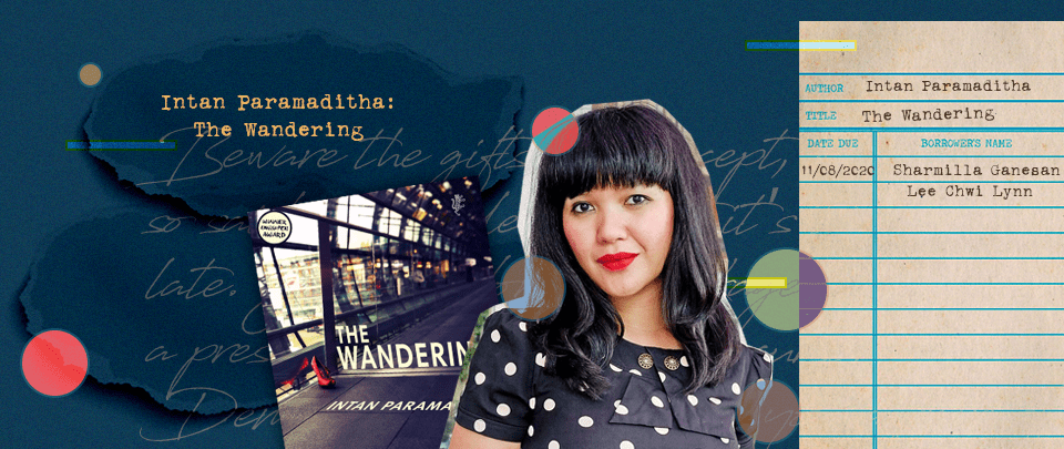 By the Book: Intan Paramaditha on The Wandering