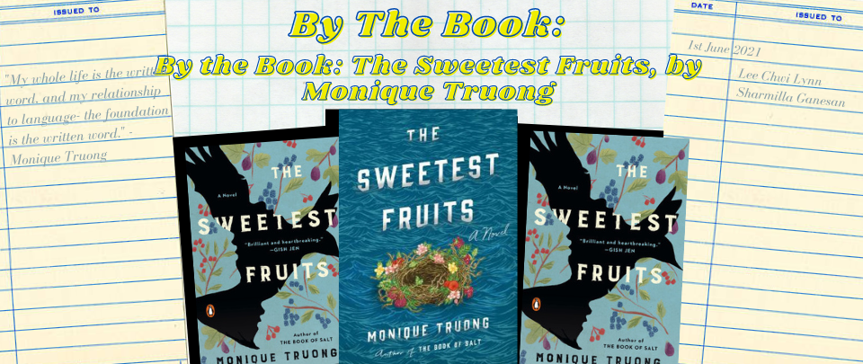By the Book: The Sweetest Fruits, by Monique Truong