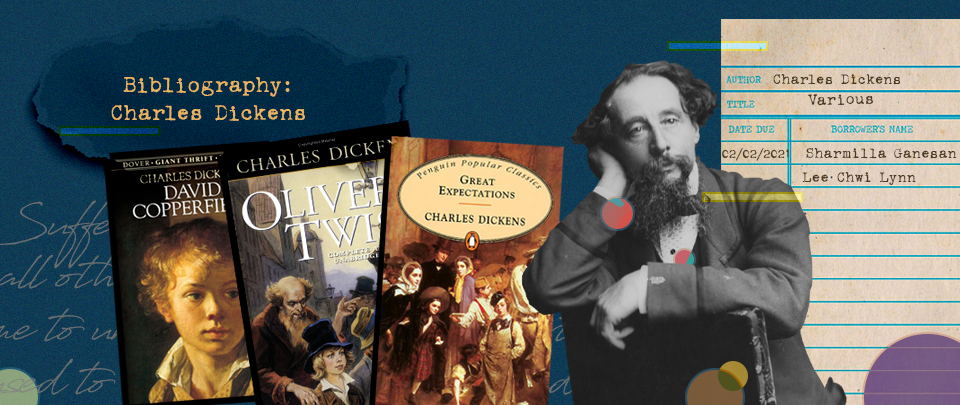 By the Book: Bibliography - Charles Dickens