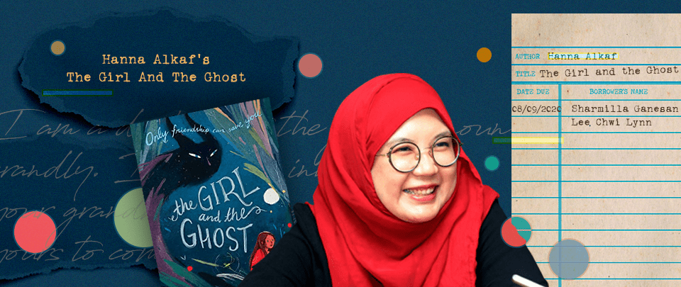By the Book: Hanna Alkaf's The Girl and the Ghost