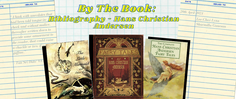 By the Book: Bibliography - Hans Christian Andersen