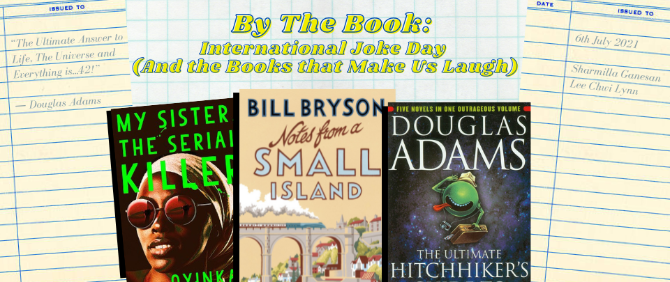 By the Book: International Joke Day (And the Books that Make Us Laugh)