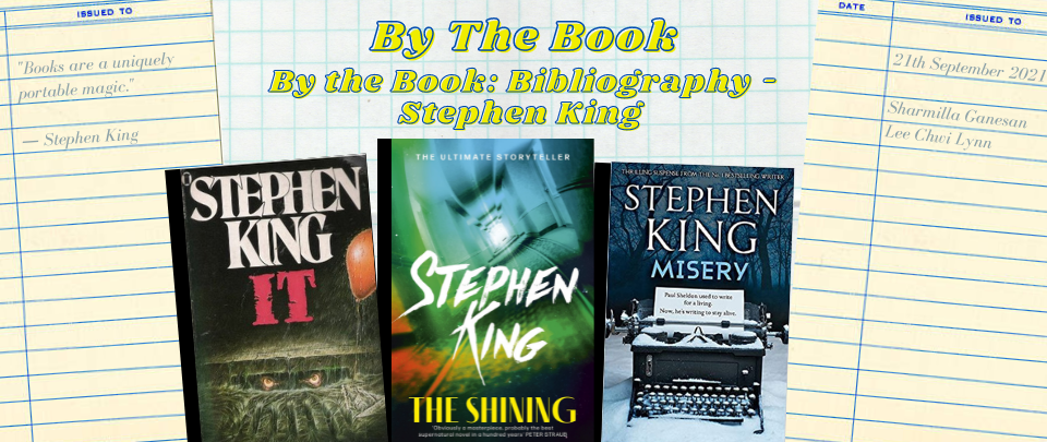 By the Book: Bibliography - Stephen King