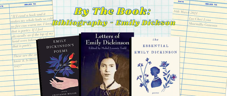 By the Book: Bibliography - Emily Dickinson