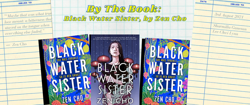 By The Book: Black Water Sister, by Zen Cho