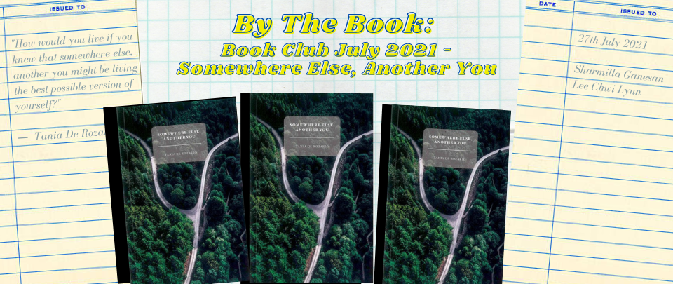 By The Book: Book Club July 2021 - Somewhere Else, Another You