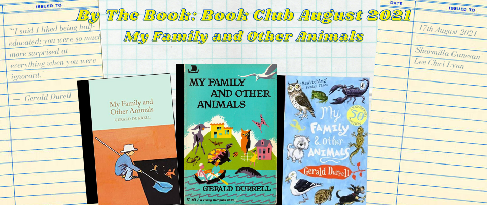 By the Book: Book Club August 2021 - My Family and Other Animals