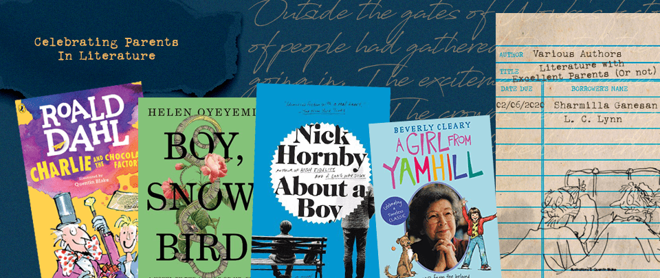 By the Book: Celebrating Parents in Literature