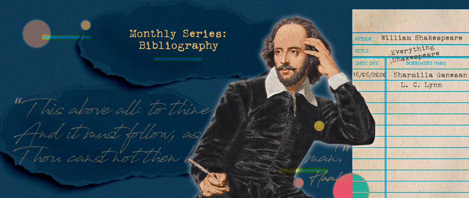 By the Book: Bibliography - William Shakespeare