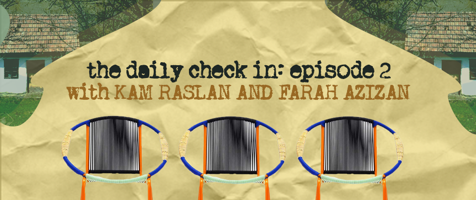 The Daily Check In: Tracking Time with Kam Raslan and Farah Azizan