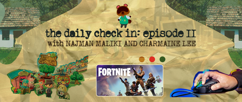 The Daily Check In: Gaming During the MCO