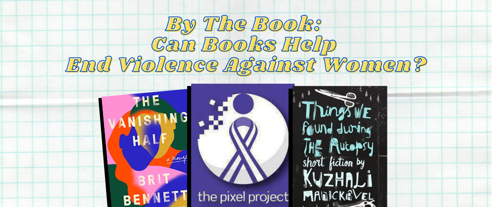 By the Book: Can Books Help End Violence Against Women?