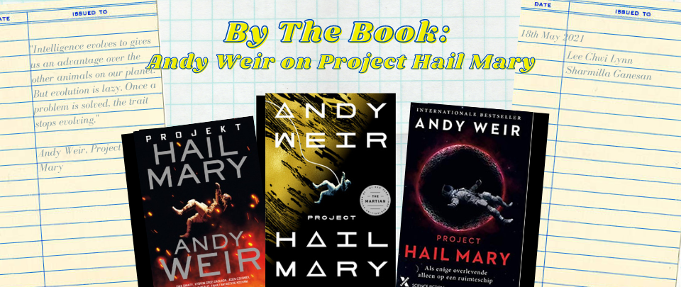 By the Book: Andy Weir on Project Hail Mary