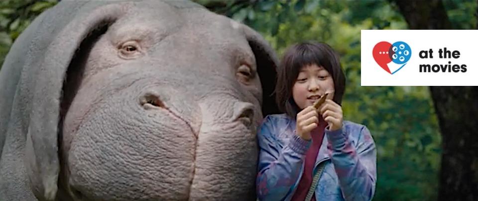 Okja (At the Movies #184)