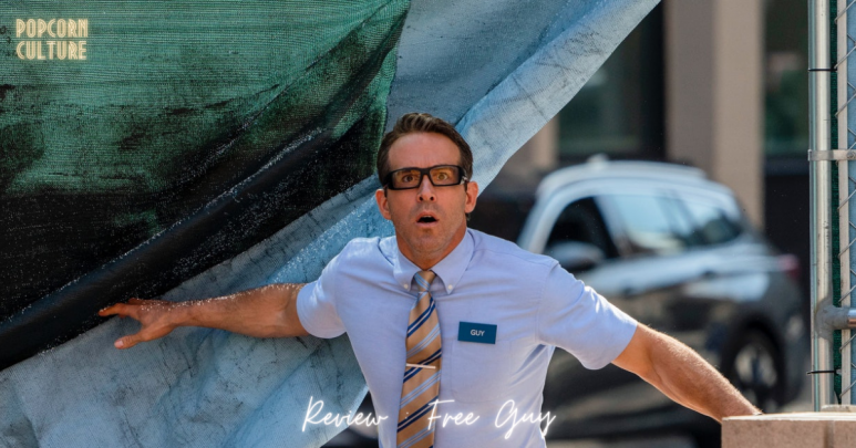 Popcorn Culture - Review: Free Guy