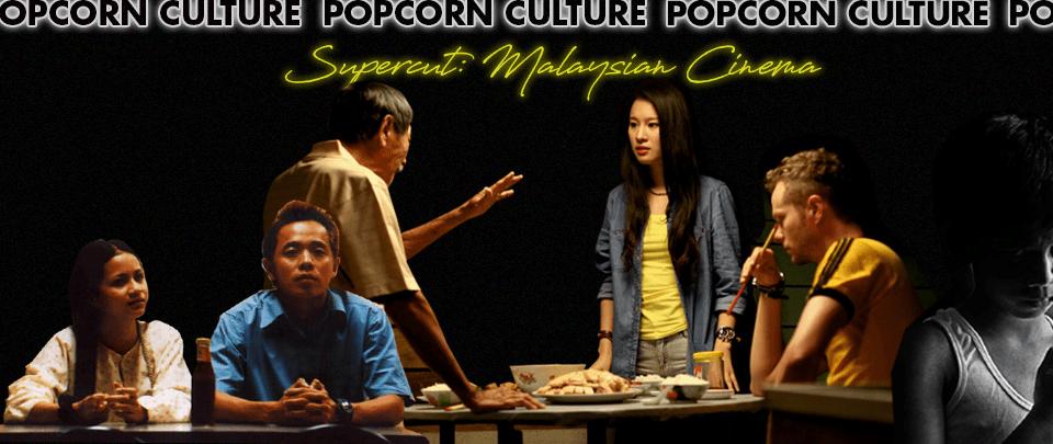Popcorn Culture - Supercut: Malaysian Cinema