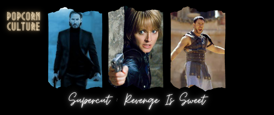 Popcorn Culture - Supercut: Revenge is Sweet