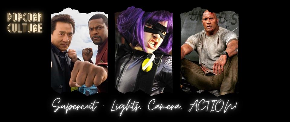 Popcorn Culture - Supercut: Lights, Camera, ACTION!