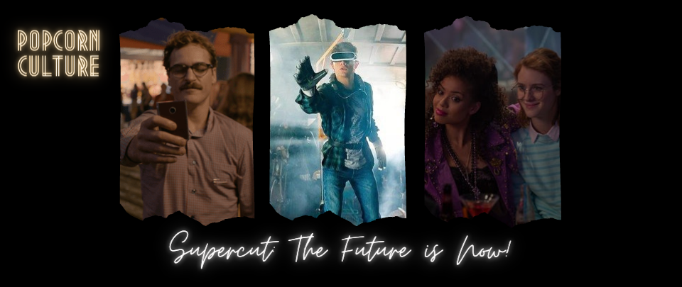 Popcorn Culture - Supercut: The Future is Now!