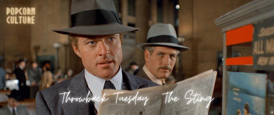 Popcorn Culture - Throwback Tuesday: The Sting