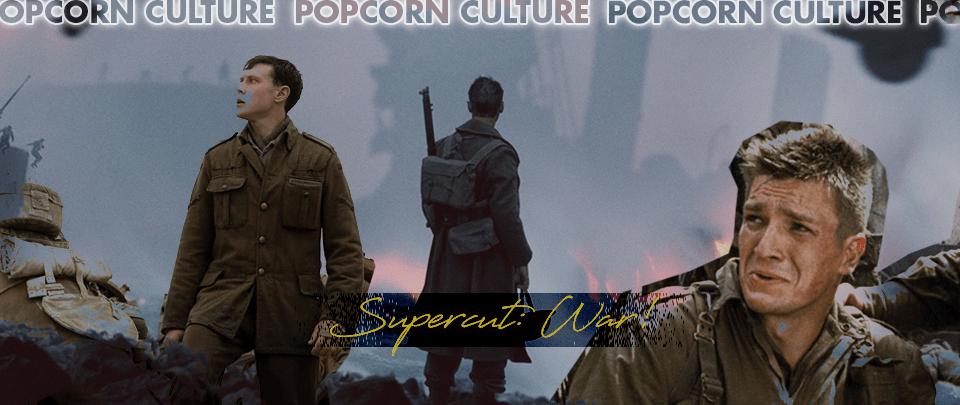 Popcorn Culture - Supercut: War!