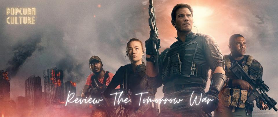 Popcorn Culture - Review: The Tomorrow War