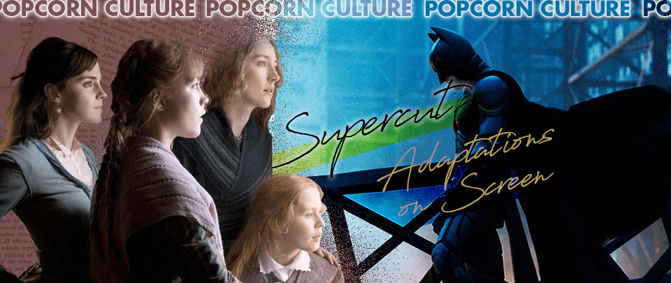 Popcorn Culture - Supercut: Adapting for the Screen