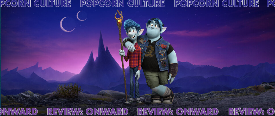 Popcorn Culture - Review: Onward