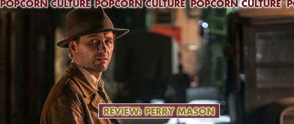 Popcorn Culture - Review: Perry Mason