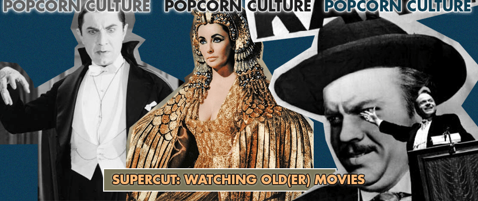 Popcorn Culture - Supercut: Watching Old(er) Movies