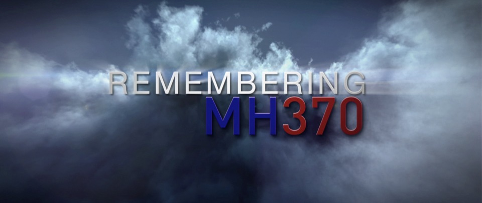 Remembering MH370 Documentary