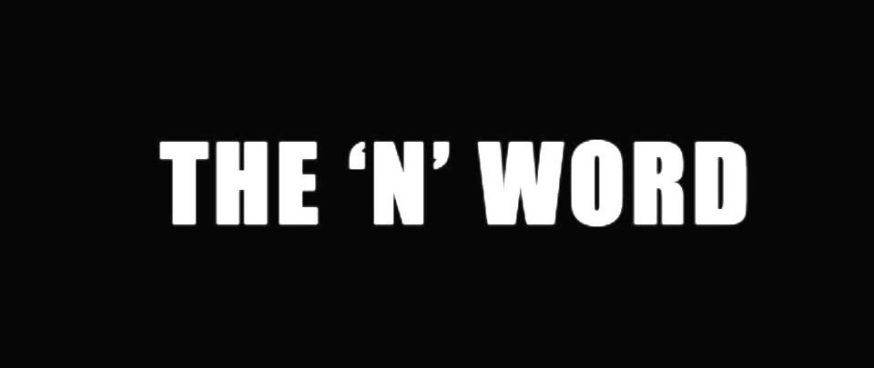 Lingo Episode #8: The N Word