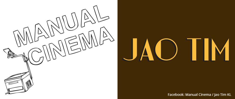 #stayathome with Manual Cinema & Jao Tim KL