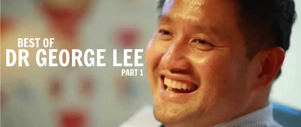 Best of Health & Living 2016: Best of Dr George Lee, Part 1