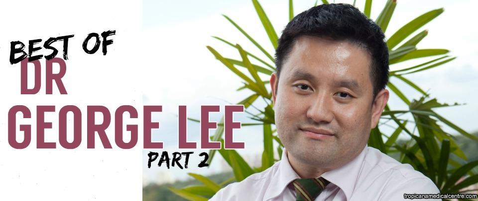 Best of Health & Living 2016: Best of Dr George Lee, Part 2