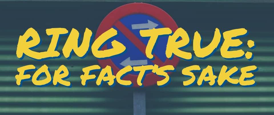 Ring True #4: For Fact's Sake
