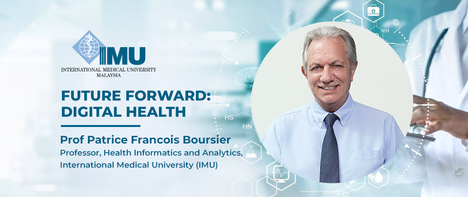 Future Forward: Digital Health - IMU's Thought Leadership Series