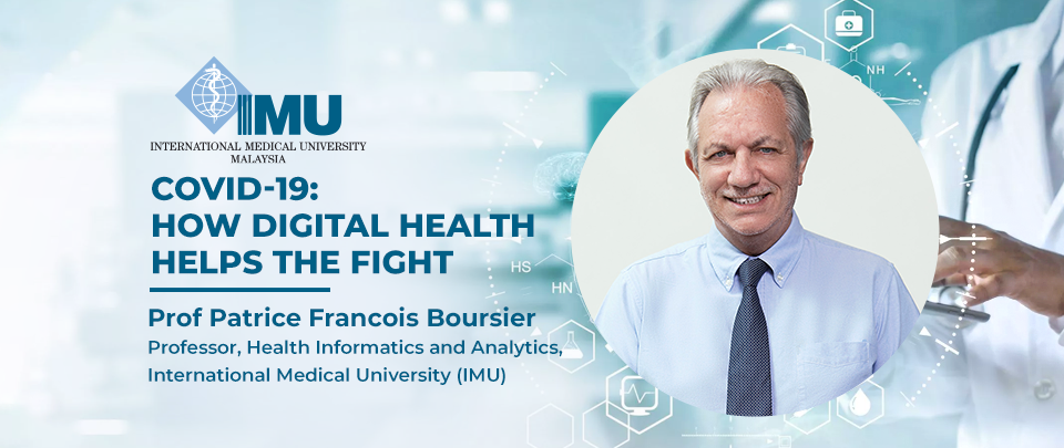 Covid-19: How Digital Health Helps The Fight - IMU's Thought Leadership Series