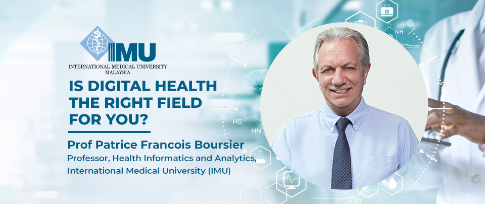 Is Digital Health The Right Field For You? - IMU's Thought Leadership Series