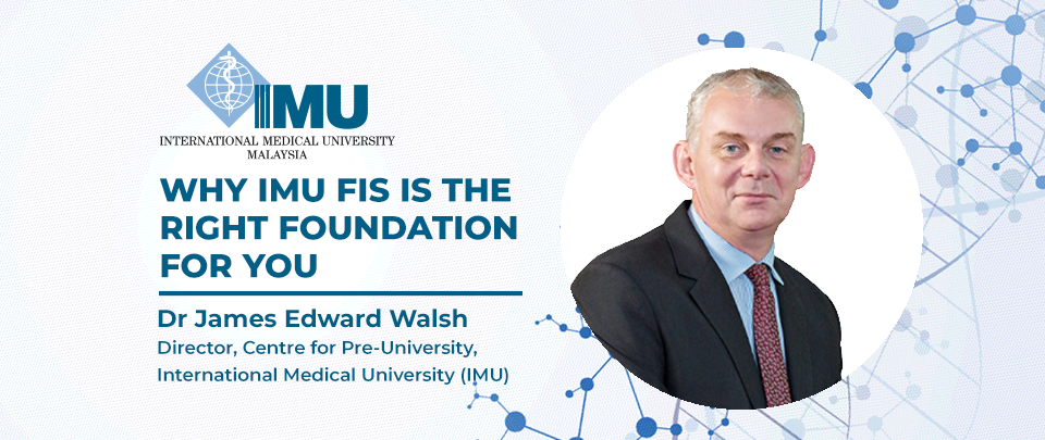 Why IMU FIS is the Right Foundation for You - IMU's Pathway to Excellence