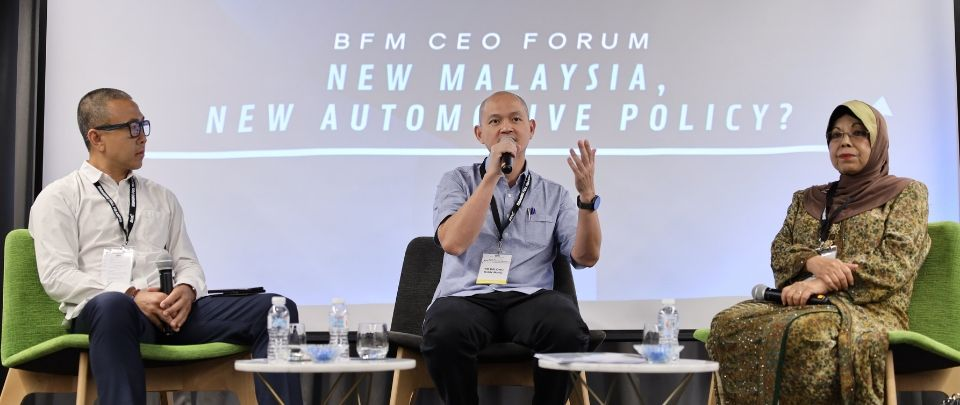BFM CEO Forum - New Malaysia, New Automotive Policy