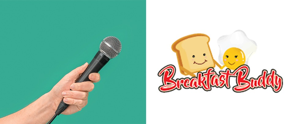 Voice of SMEs - Breakfast Buddy