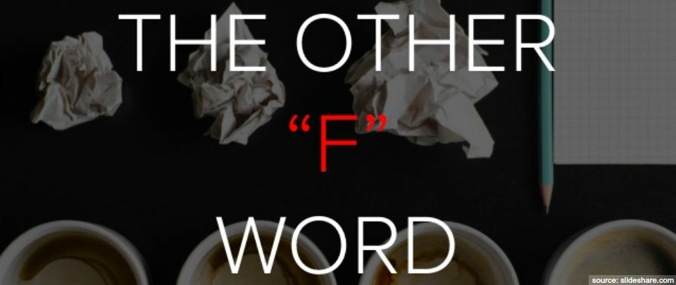 The Other 'F' Word